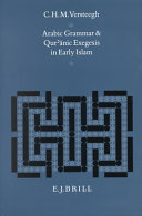 Arabic Grammar and Qur'ānic Exegesis in Early Islam