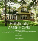 Holistically Green Homes