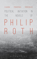 Political Initiation in the Novels of Philip Roth