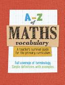A-Z of Maths Vocabulary