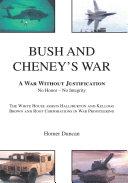 Bush and Cheney s War