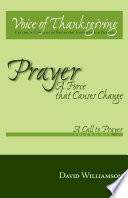Prayer A Force That Causes Change