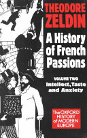 A History of French Passions 1848-1945