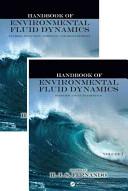 Handbook of Environmental Fluid Dynamics  Two Volume Set Book