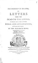 Friendship in Death  in Letters from the Dead to the Living  1728