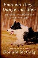 Eminent Dogs, Dangerous Men