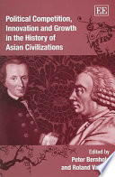 Political Competition, Innovation and Growth in the History of Asian Civilizations