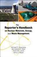 The Reporter S Handbook On Nuclear Materials Energy And Waste Management