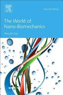 The World of Nano Biomechanics
