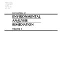 Encyclopedia of Environmental Analysis and Remediation  Volume 5 Book