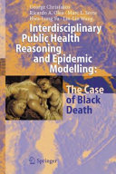 Interdisciplinary Public Health Reasoning and Epidemic Modelling: The Case of Black Death Pdf/ePub eBook