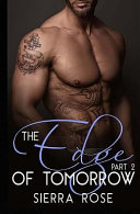 The Edge of Tomorrow - Book 2