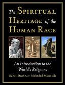 The Spiritual Heritage of the Human Race