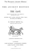 The Student s Ancient History  The Ancient History of the East  From the Earliest Times to the Conquest of Alexander the Great     Illustrated  Etc