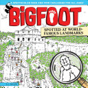 Bigfoot Spotted At World Famous Landmarks Book