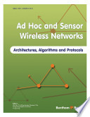 Ad Hoc and Sensor Wireless Networks  Architectures  Algorithms and Protocols Book