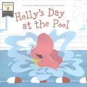 Holly's Day at the Pool