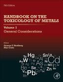 Handbook on the Toxicology of Metals  Volume I