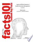 Legal and Ethical Aspects of Health Information Management  : Medicine, Healthcare