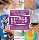 Kitchen Science Lab for Kids: EDIBLE EDITION Pdf/ePub eBook