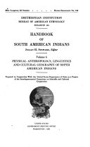 Handbook of South American Indians  Physical anthropology  linguistics and cultural geography of South American Indians