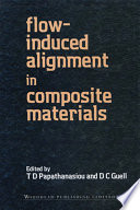 Flow Induced Alignment In Composite Materials Book PDF