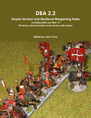 DBA 2 2 Simple Ancient and Medieval Wargaming Rules Including Dbsa and DBA 1 0