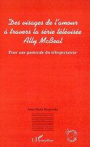 Des visages de l'amour à travers la série télévisée Ally McBeal [Pdf/ePub] eBook