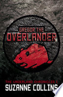 """Gregor the Overlander"" by Suzanne Collins"