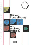 National Climate Policies and the Kyoto Protocol