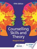 Counselling Skills and Theory 5th Edition