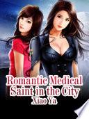 Romantic Medical Saint in the City