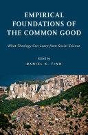 Empirical Foundations of the Common Good