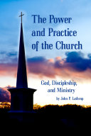 The Power and Practice of the Church