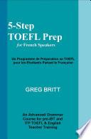 5-Step TOEFL Prep for French Speakers
