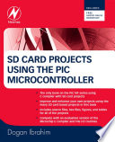 SD Card Projects Using the PIC Microcontroller Book