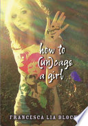 How To Un Cage A Girl