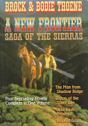 A New Frontier: Saga of the Sierras