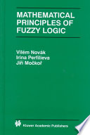 Mathematical Principles Of Fuzzy Logic