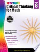 Spectrum Critical Thinking for Math  Grade 8 Book