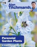 Alan Titchmarsh How to Garden  Perennial Garden Plants