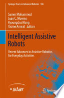 Intelligent Assistive Robots