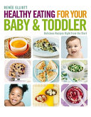 Healthy Eating for Your Baby   Toddler
