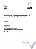 Assessment of Polar II Pedestrian Dummy for Use in Full scale Case Reconstruction  Final Draft NHTSA Technical Report