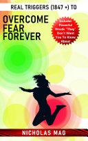 Pdf Real Triggers (1847 +) to Overcome Fear Forever