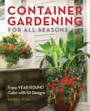 Container Gardening for All Seasons [Pdf/ePub] eBook