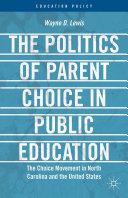 The Politics of Parent Choice in Public Education [Pdf/ePub] eBook