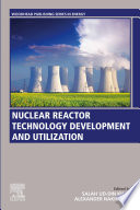 Nuclear Reactor Technology Development and Utilization