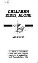 Callahan Rides Alone