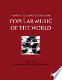 Continuum Encyclopedia of Popular Music of the World  : VolumeII: Performance and Production , Band 11